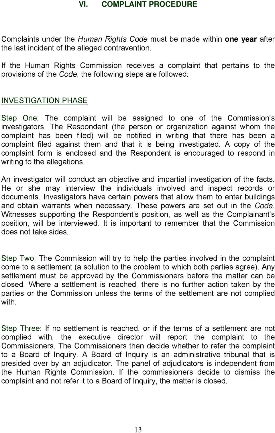 of the Commission s investigators.
