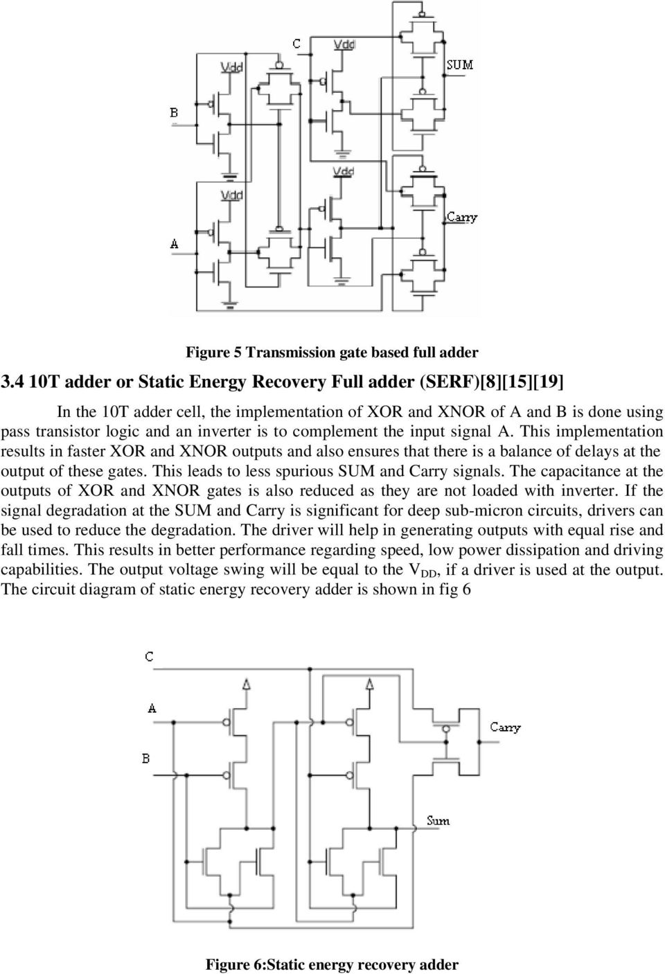 Power Comparison Of Cmos And Adiabatic Full Adder Circuits Pdf Diagram In Addition Logic On Nand Inverter Circuit Complement The Input Signal A This Implementation Results Faster Xor Xnor Outputs