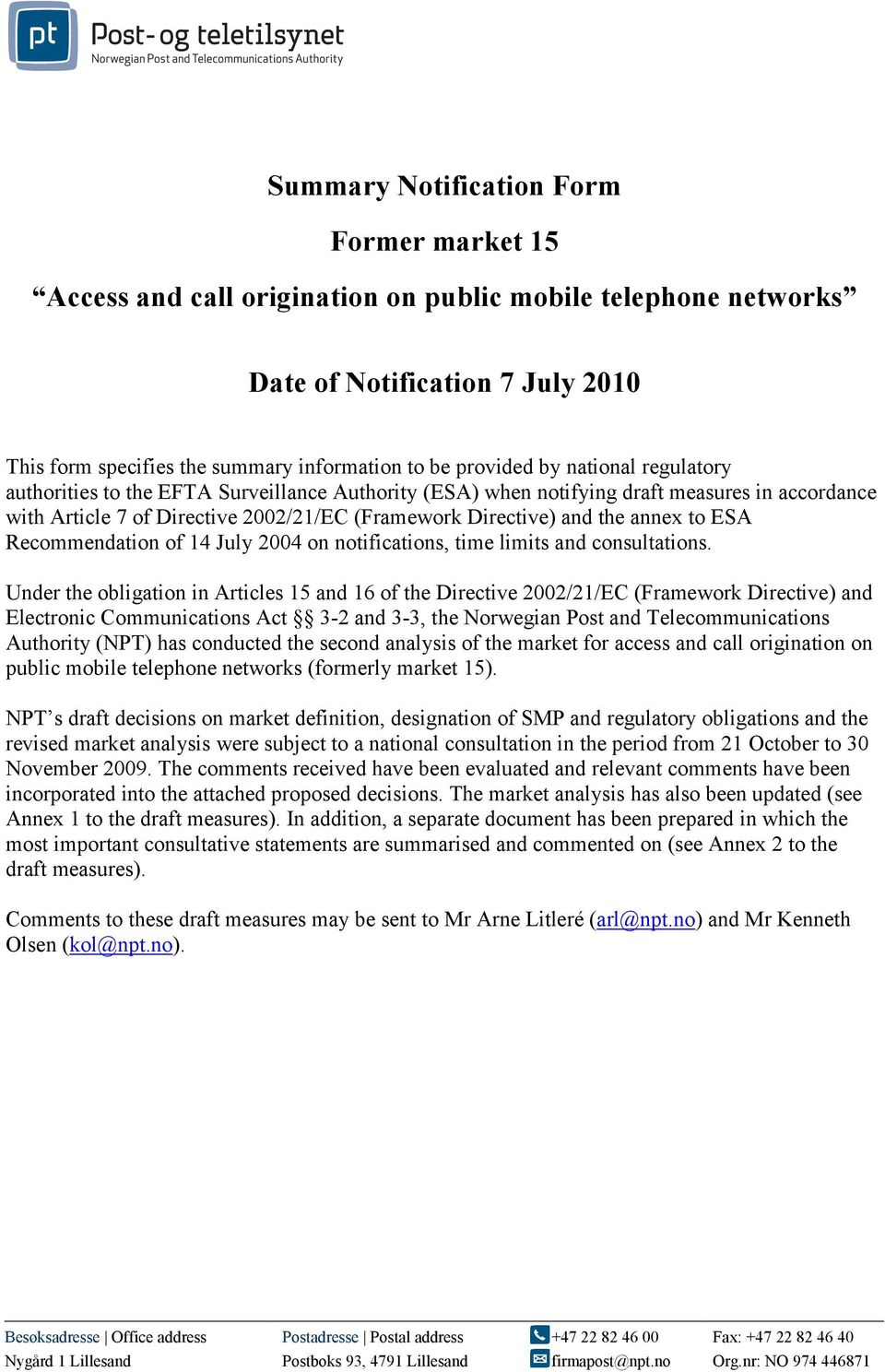 ESA Recommendation of 14 July 2004 on notifications, time limits and consultations.