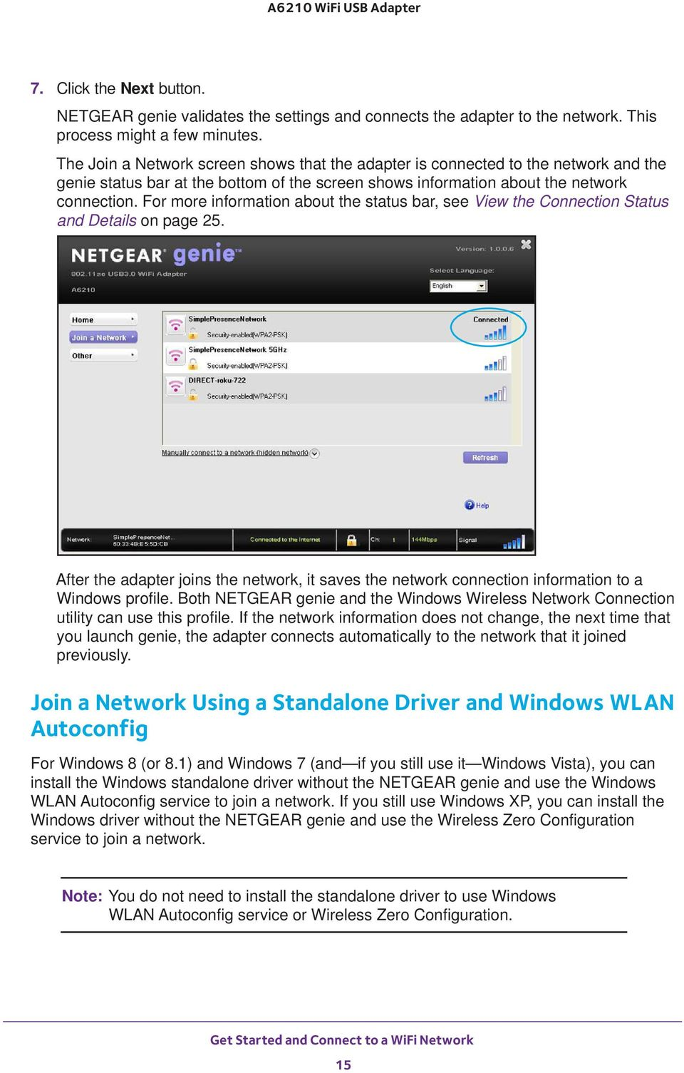 For more information about the status bar, see View the Connection Status and Details on page 25. After the adapter joins the network, it saves the network connection information to a Windows profile.