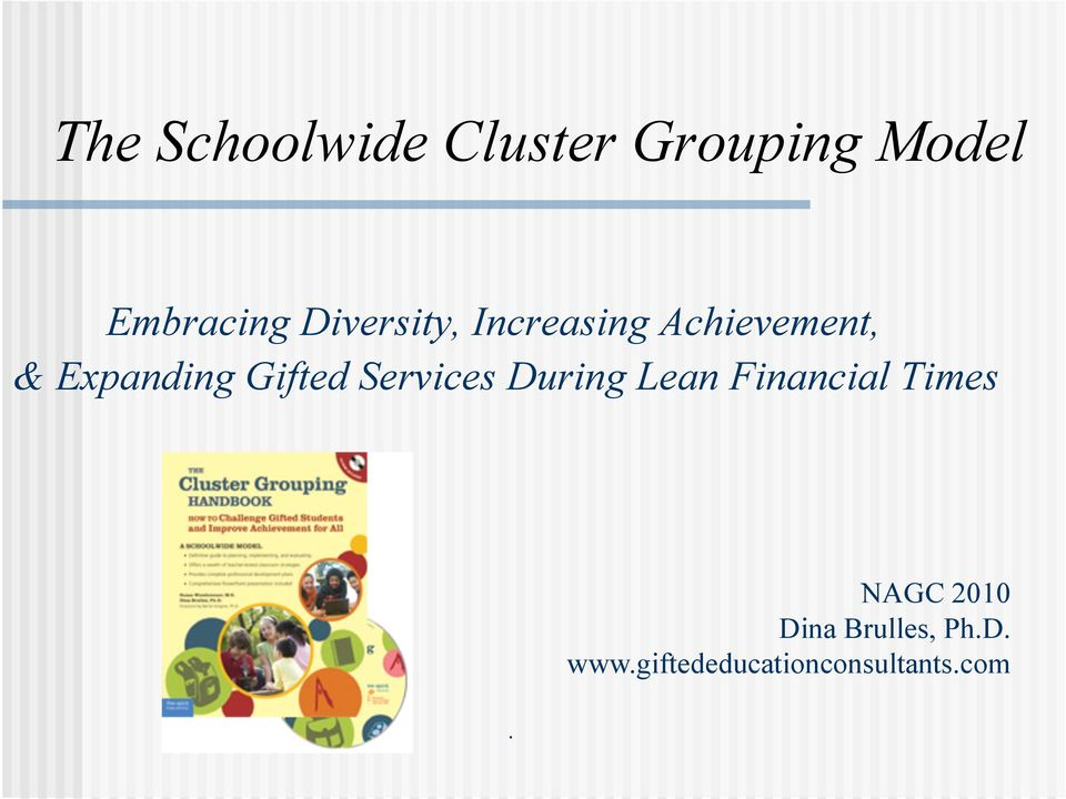 Gifted Services During Lean Financial Times.