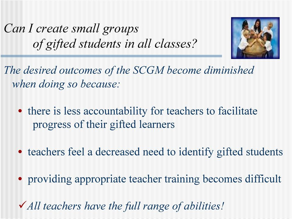 accountability for teachers to facilitate progress of their gifted learners teachers feel a