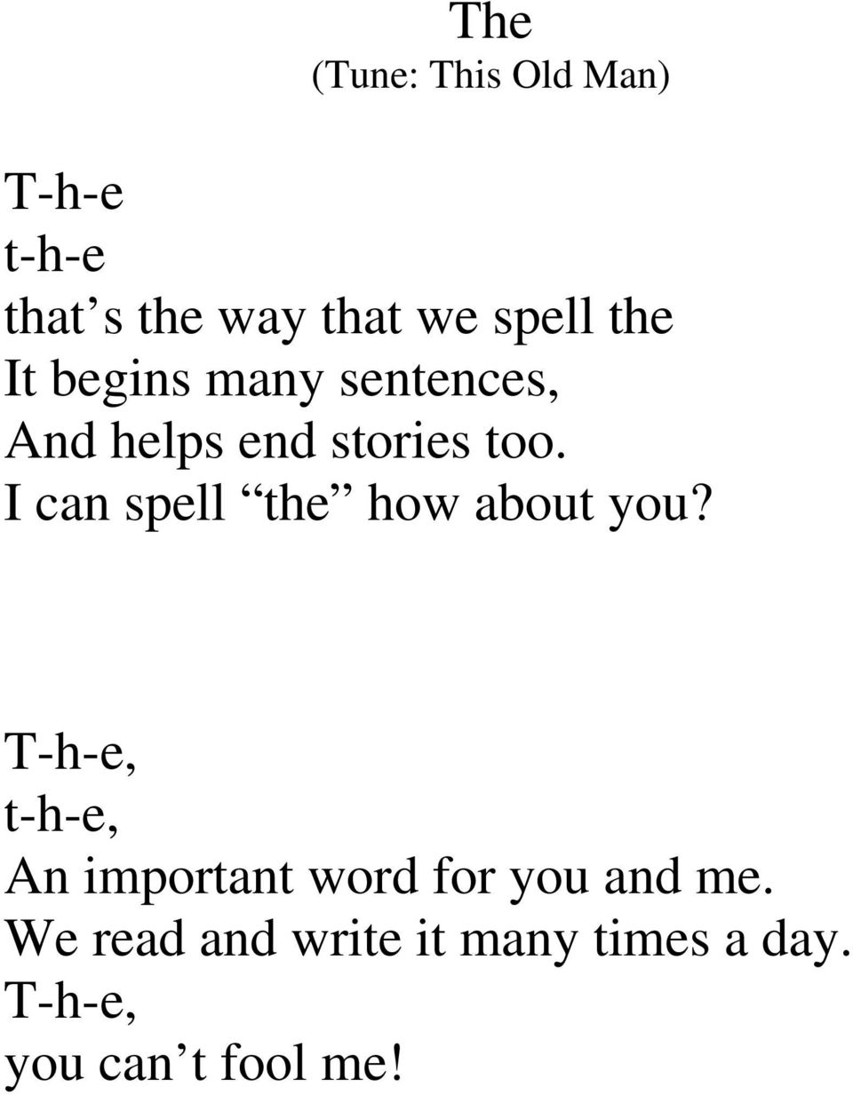 I can spell the how about you?