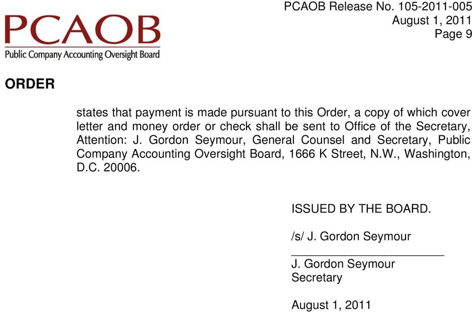 Gordon Seymour, General Counsel and Secretary, Public Company Accounting Oversight Board,