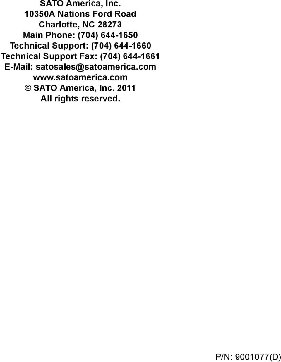 644-1650 Technical Support: (704) 644-1660 Technical Support Fax: