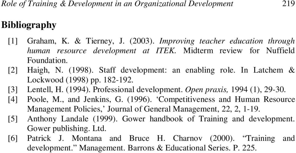 Open praxis, 1994 (1), 29-30. [4] Poole, M., and Jenkins, G. (1996). Competitiveness and Human Resource Management Policies, Journal of General Management, 22, 2, 1-19.