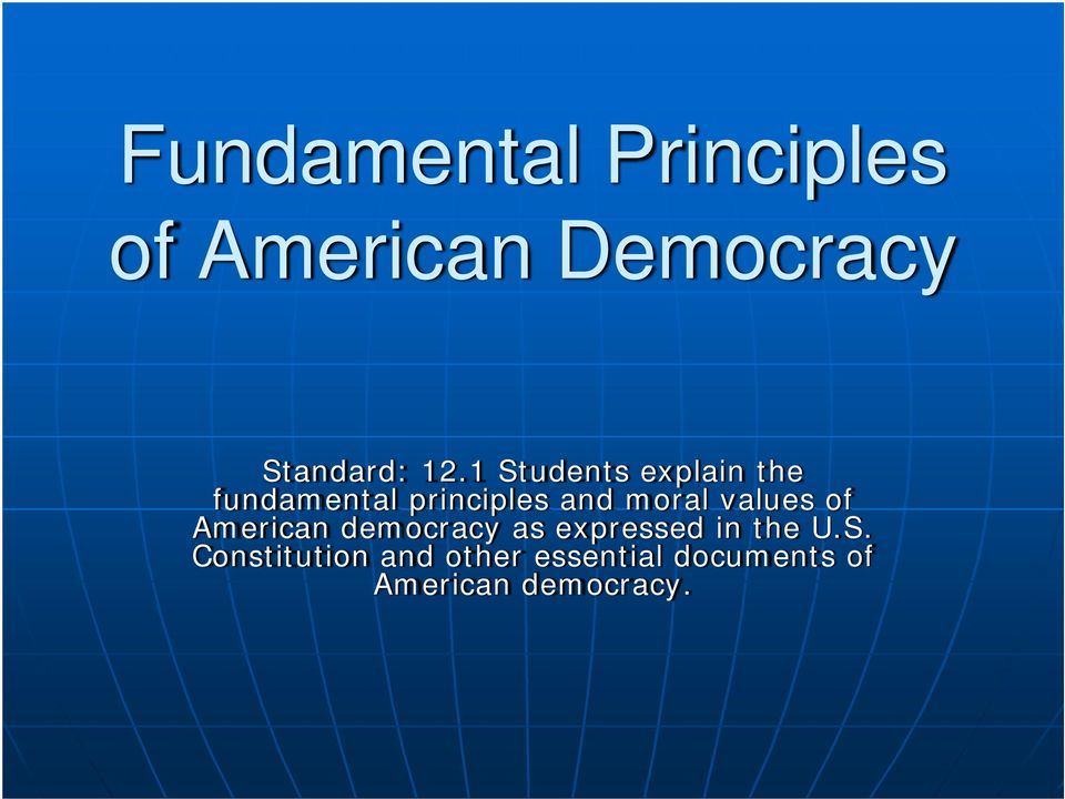 values of American democracy as expressed in the U.S.