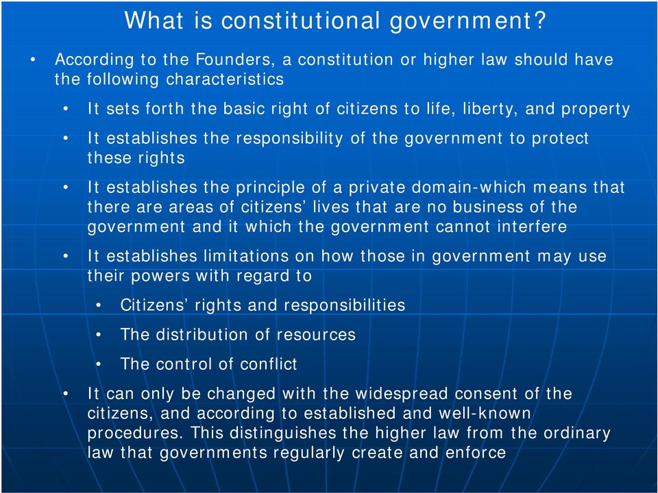 responsibility of the government to protect these rights It establishes the principle of a private domain-which means that there are areas of citizens lives that are no business of the government and