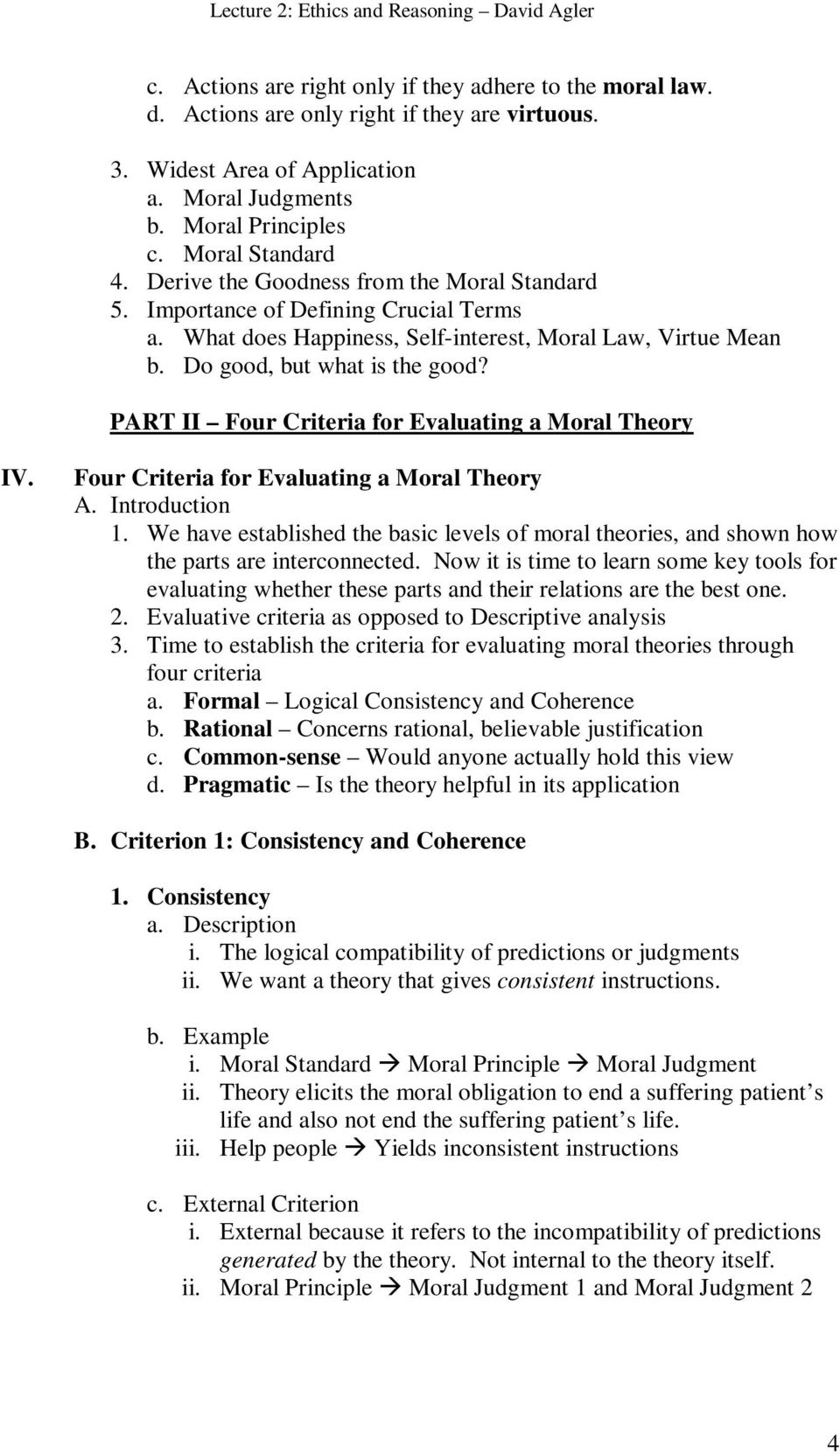 PART II Four Criteria for Evaluating a Moral Theory IV. Four Criteria for Evaluating a Moral Theory A. Introduction 1.