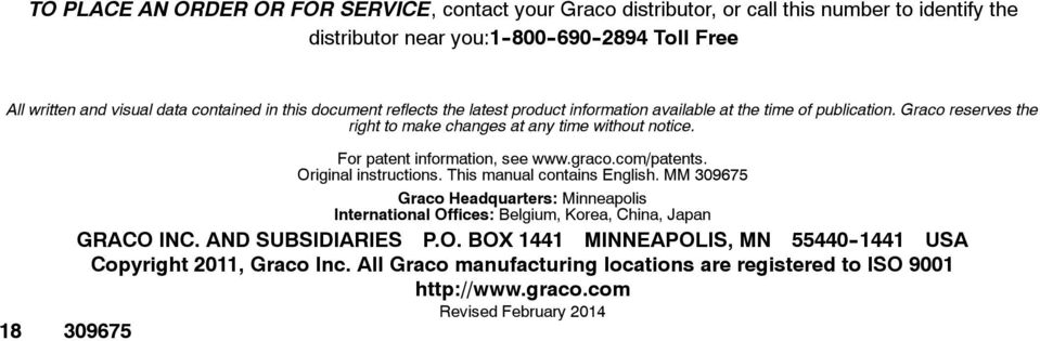18 309675 For patent information, see www.graco.com/patents. Original instructions. This manual contains English.