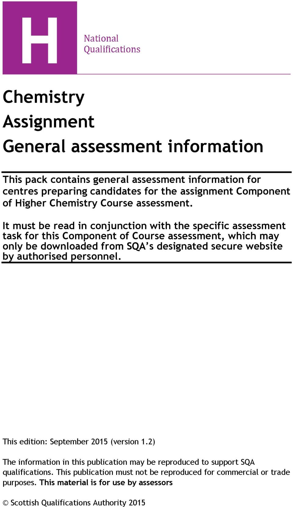 It must be read in conjunction with the specific assessment task for this Component of Course assessment, which may only be downloaded from SQA s designated secure