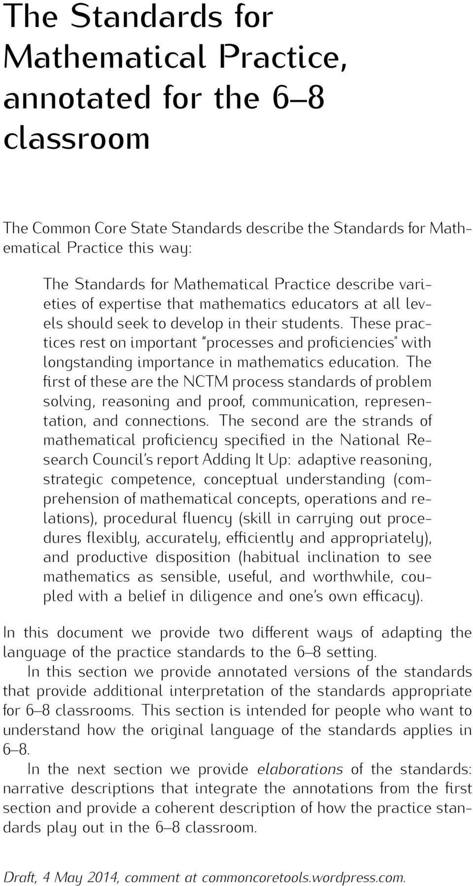 "These practices rest on important processes and proficiencies"" with longstanding importance in mathematics education."