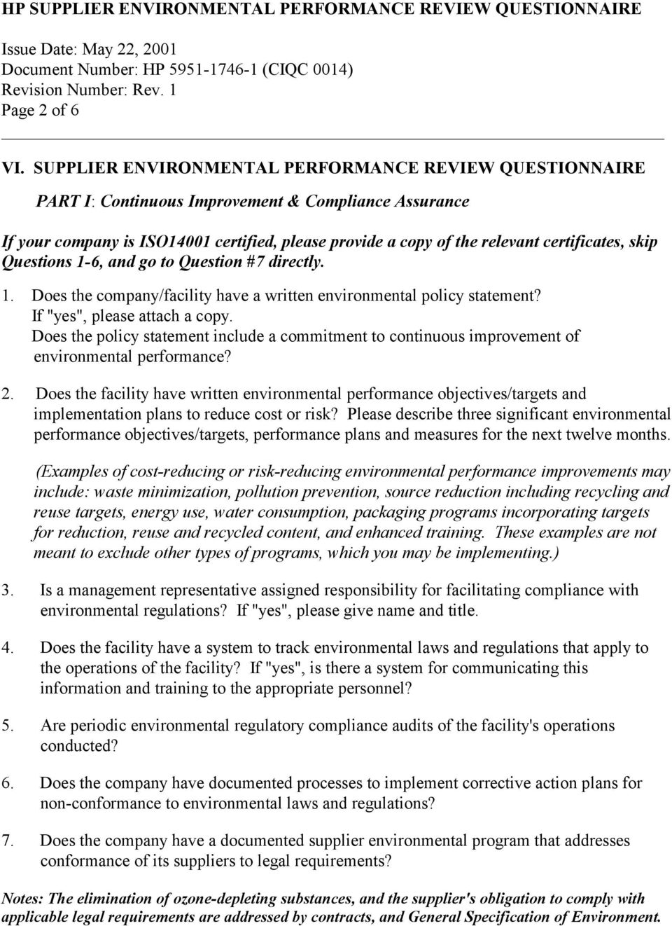 "certificates, skip Questions 1-6, and go to Question #7 directly. 1. Does the company/facility have a written environmental policy statement? If ""yes"", please attach a copy."