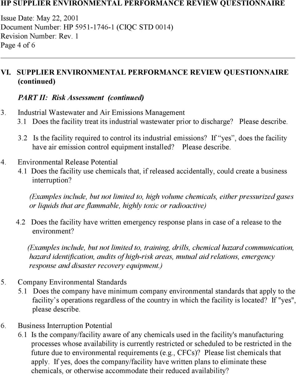 If yes, does the facility have air emission control equipment installed? Please describe. 4. Environmental Release Potential 4.