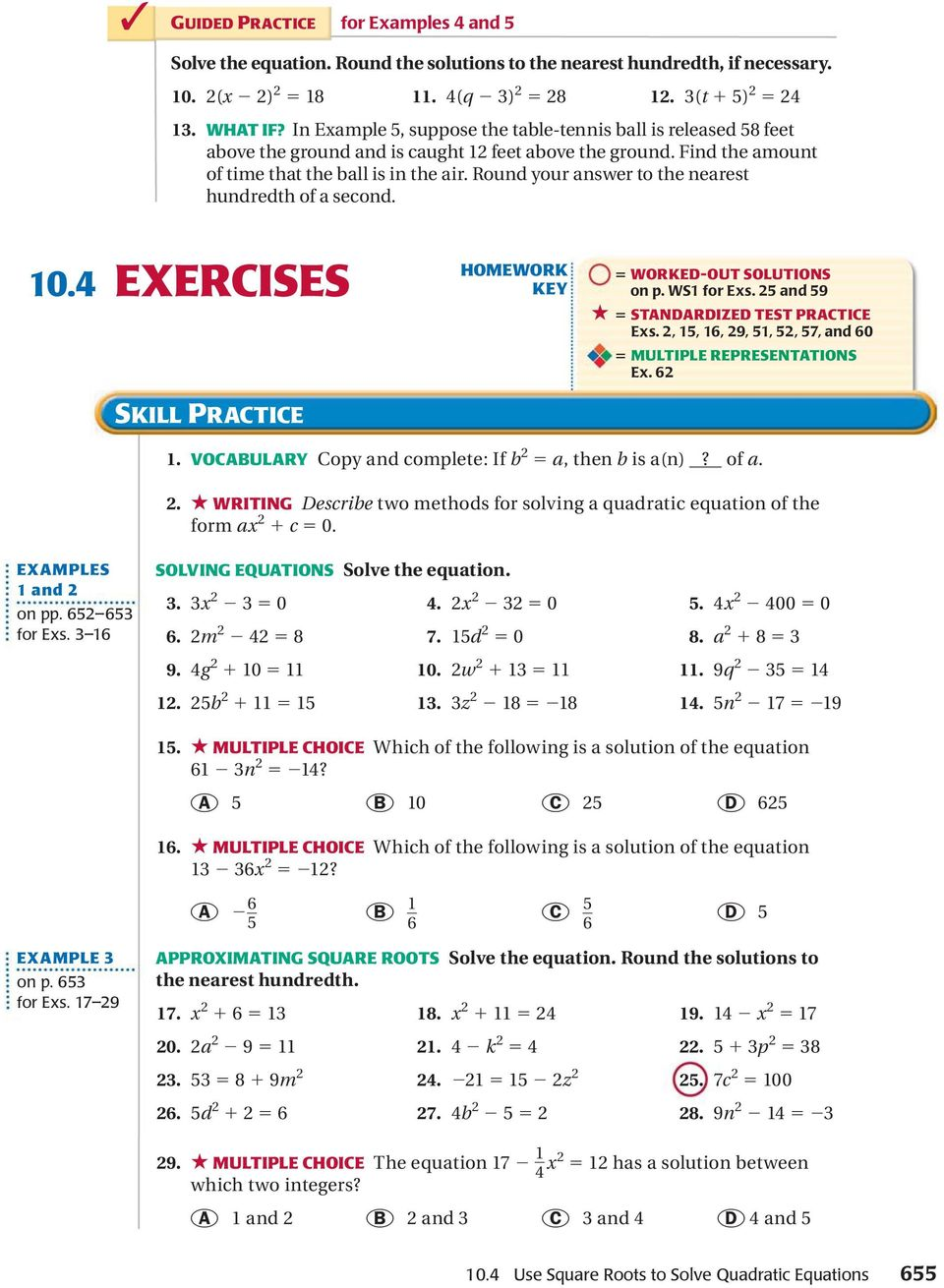 Round your answer to the nearest hundredth of a second. 10.4 EXERCISES SKILL PRACTICE HOMEWORK KEY 5 WORKED-OUT SOLUTIONS on p. WS1 for Exs. 25 and 59 5 STANDARDIZED TEST PRACTICE Exs.