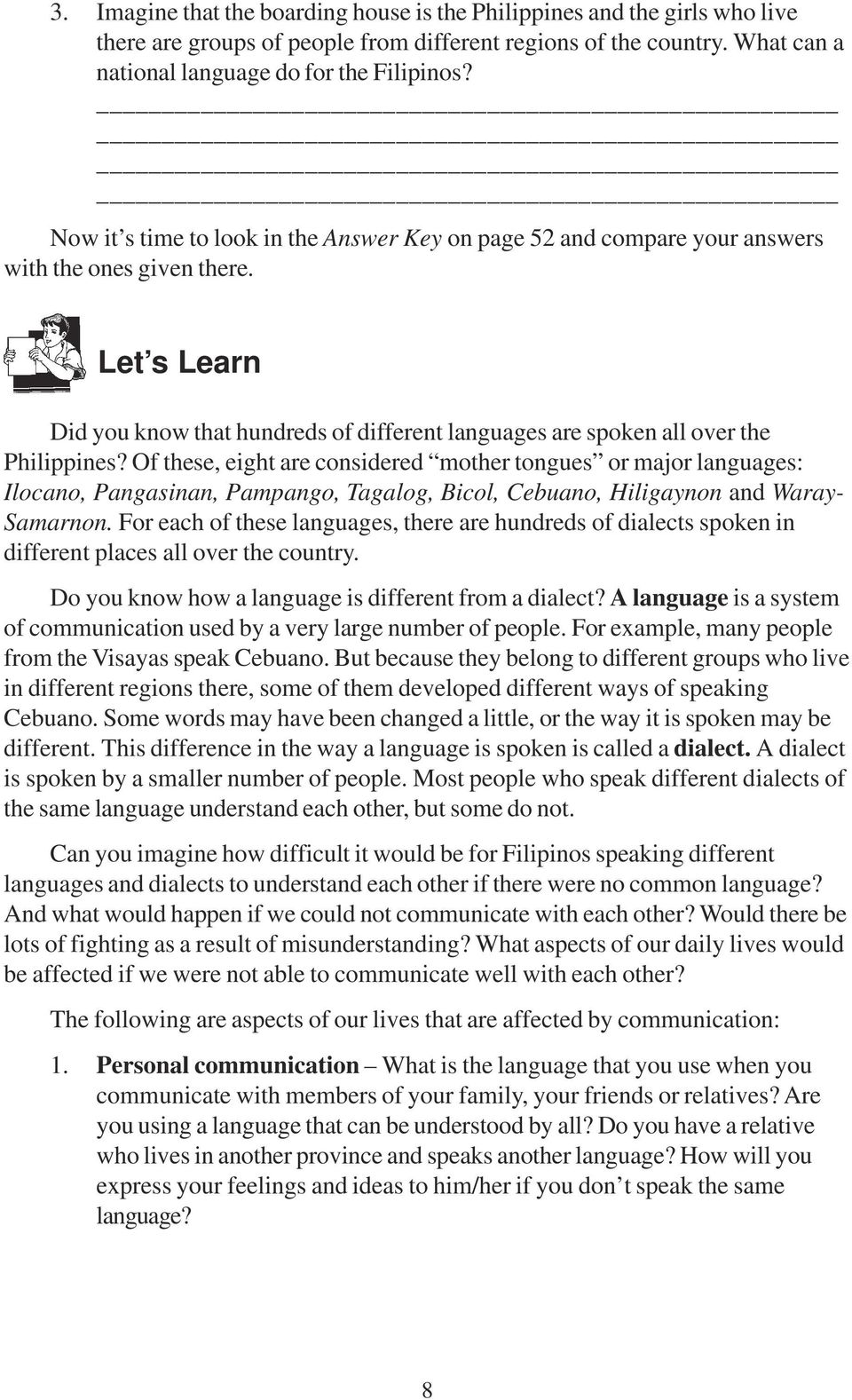 Let s Learn Did you know that hundreds of different languages are spoken all over the Philippines?