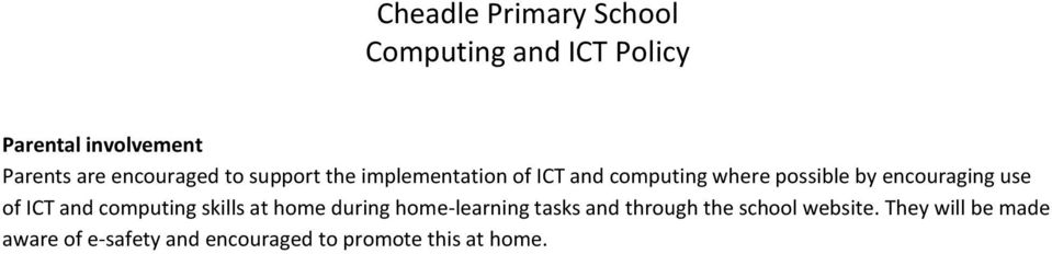 computing skills at home during home-learning tasks and through the school