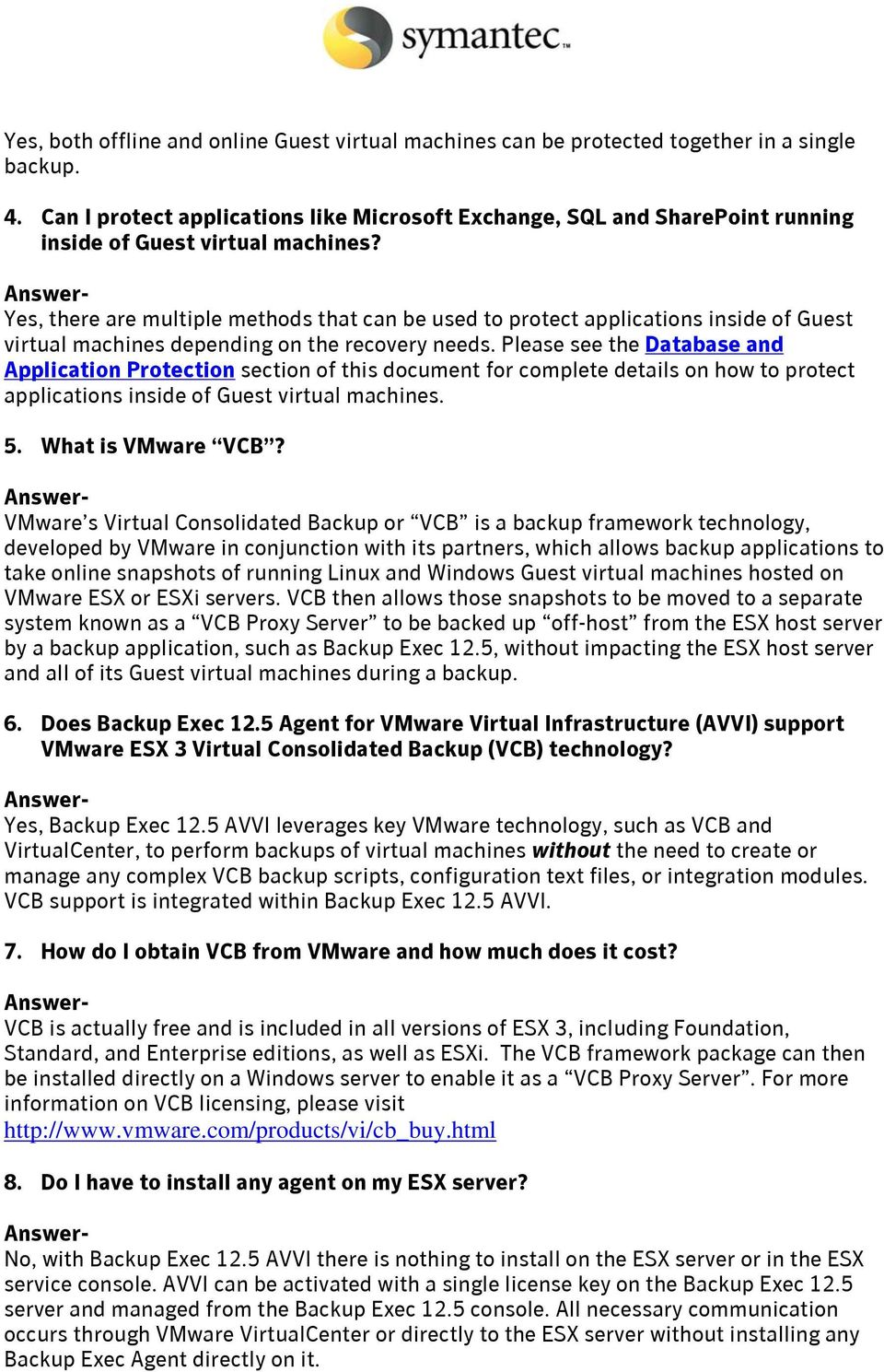 Backup Exec 12 5 Agent for VMware Virtual Infrastructure FAQ - PDF