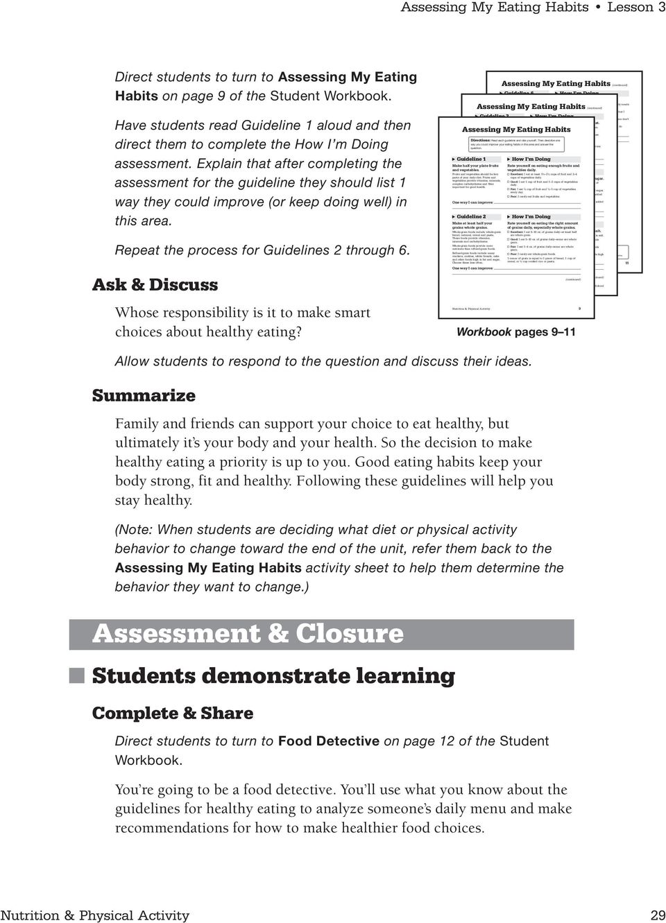 Have students read Guideline 1 aloud and then direct them to complete the How I m Doing assessment.