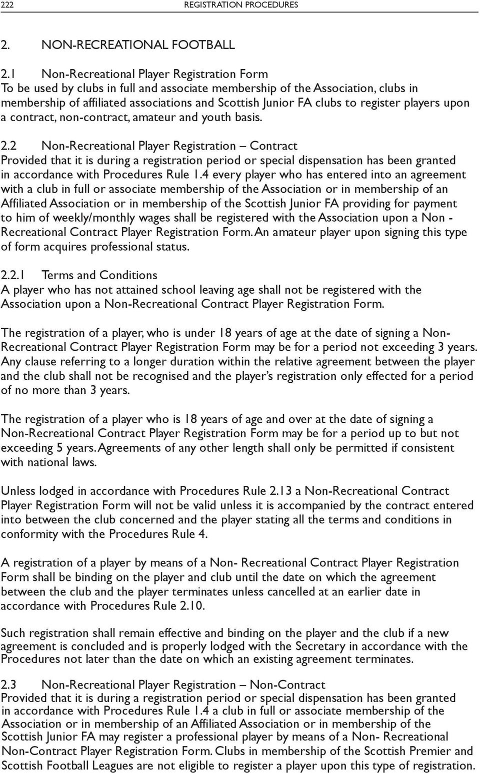 register players upon a contract, non-contract, amateur and youth basis. 2.