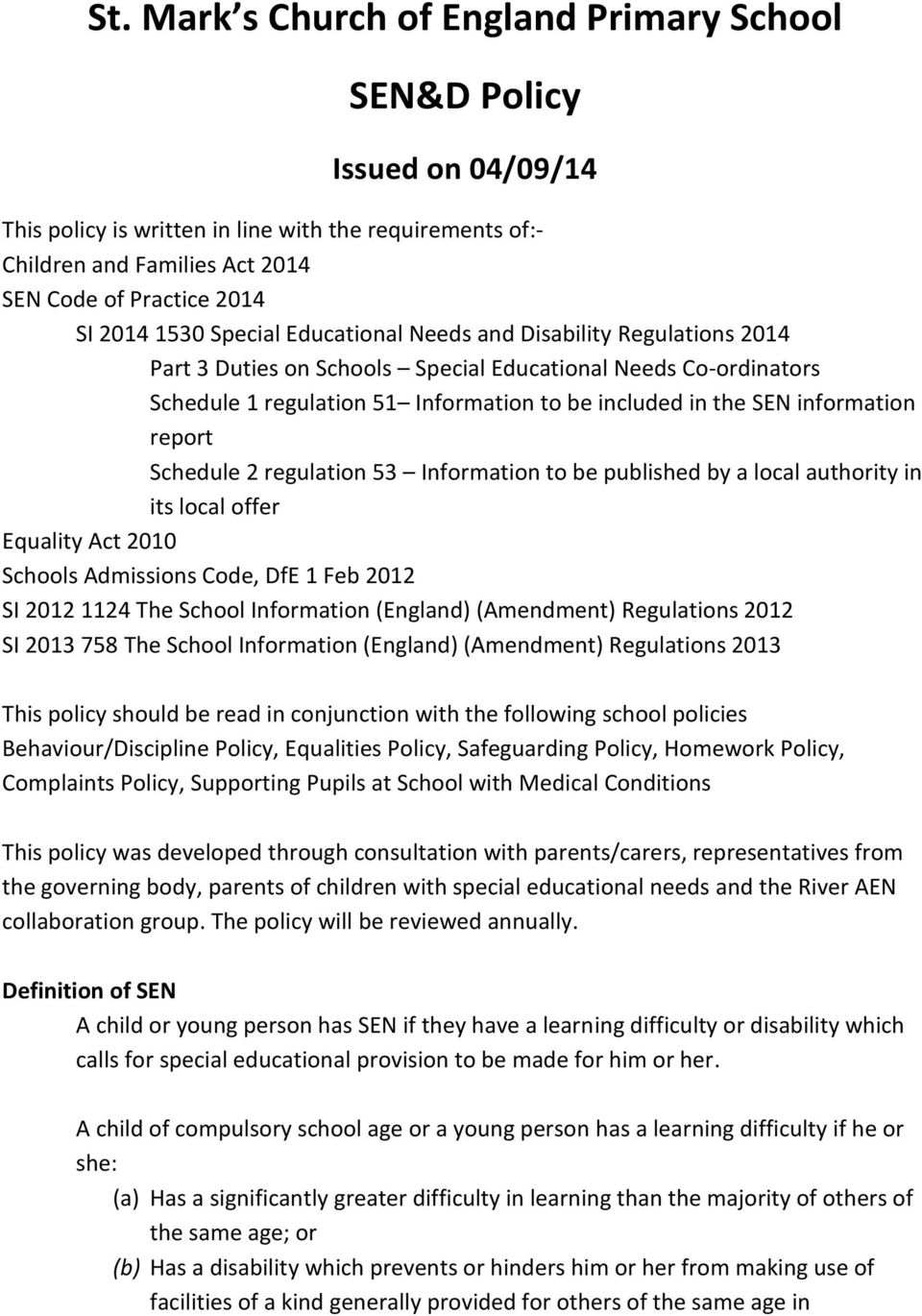 information report Schedule 2 regulation 53 Information to be published by a local authority in its local offer Equality Act 2010 Schools Admissions Code, DfE 1 Feb 2012 SI 2012 1124 The School
