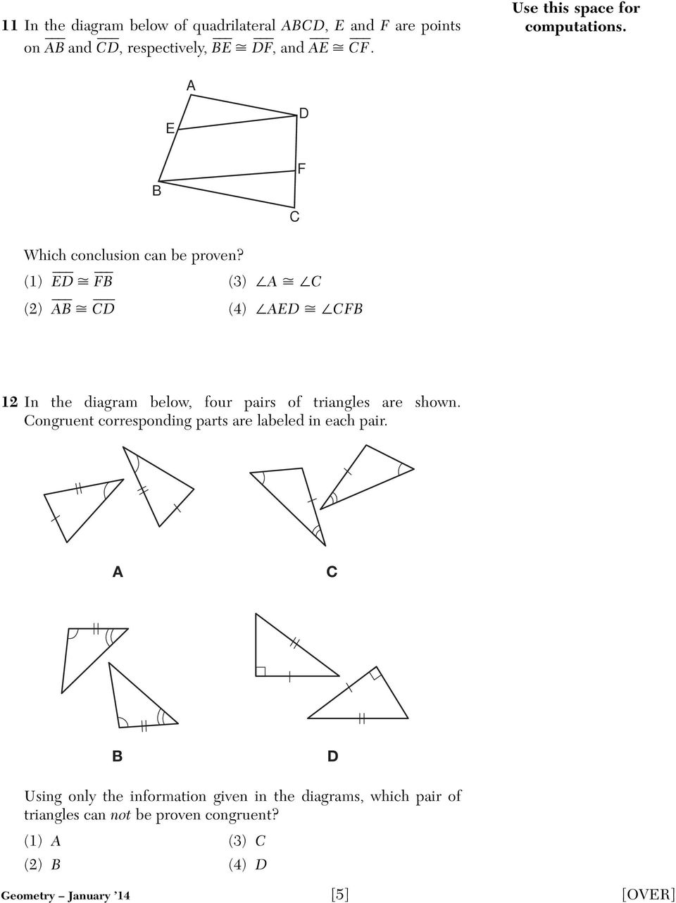 (1) ED FB (3) A C (2) AB CD (4) AED CFB 12 In the diagram below, four pairs of triangles are shown.