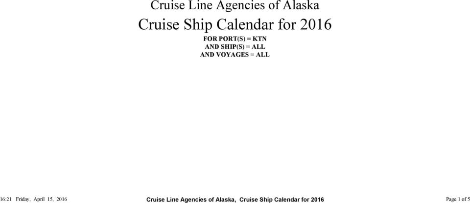VOYAGES = ALL 6: Friday, April 5, 06 Cruise Line