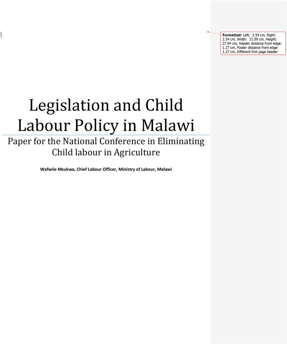 27 cm, Different first page header Legislation and Child Labour Policy in Malawi Paper for