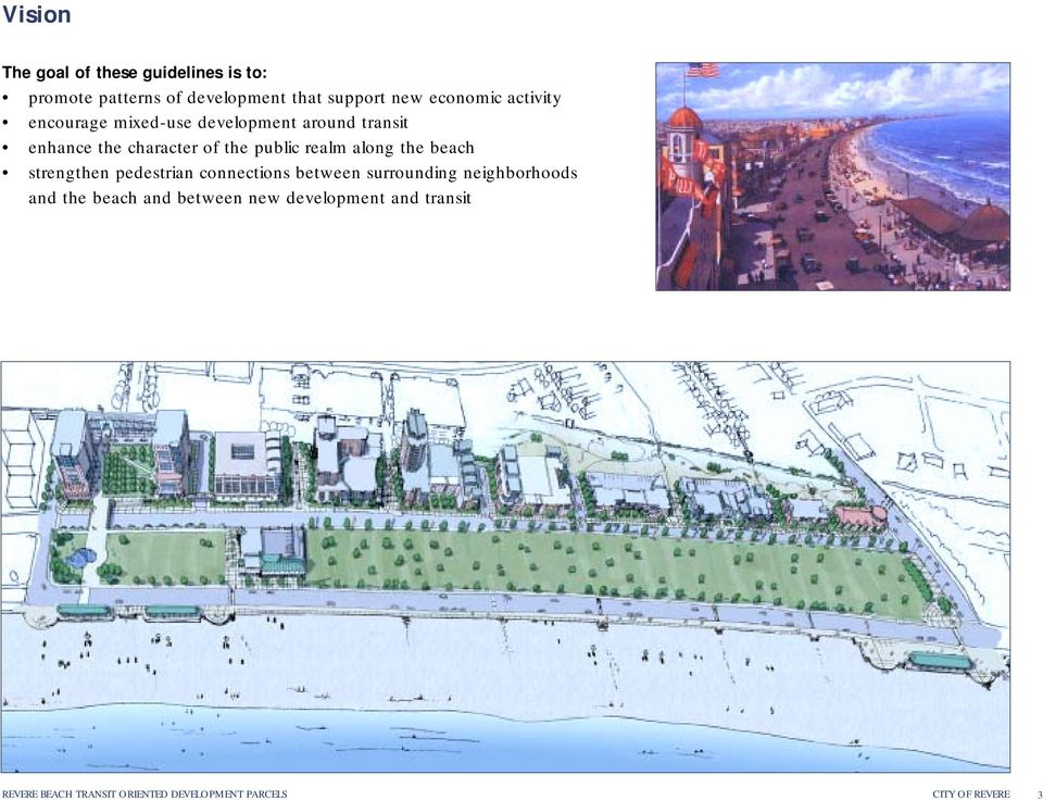 along the beach strengthen pedestrian connections between surrounding neighborhoods and the beach