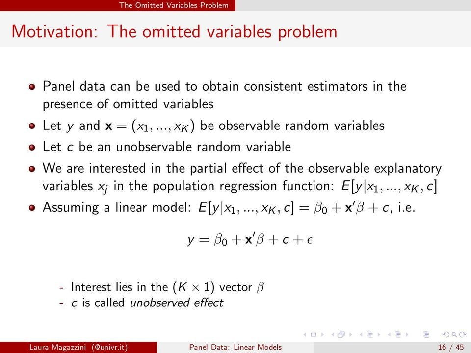 .., x K ) be observable random variables Let c be an unobservable random variable We are interested in the partial effect of the observable explanatory