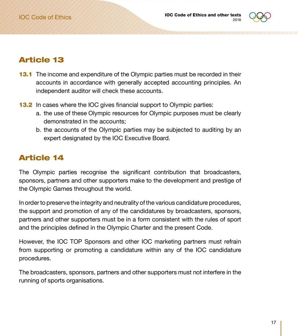 the use of these Olympic resources for Olympic purposes must be clearly demonstrated in the accounts; b.