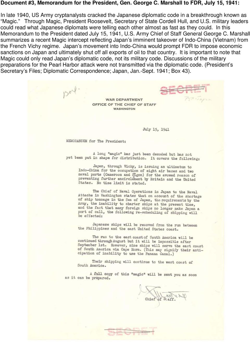 In this Memorandum to the President dated July 15, 1941, U.S. Army Chief of Staff General George C.