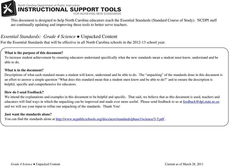 Essential Standards: Grade 4 Science Unpacked Content For the Essential Standards that will be effective in all North Carolina schools in the 2012-13 school year. What is the purpose of this document?