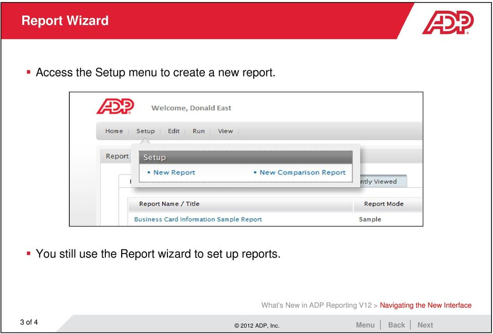 You still use the Report wizard to set up