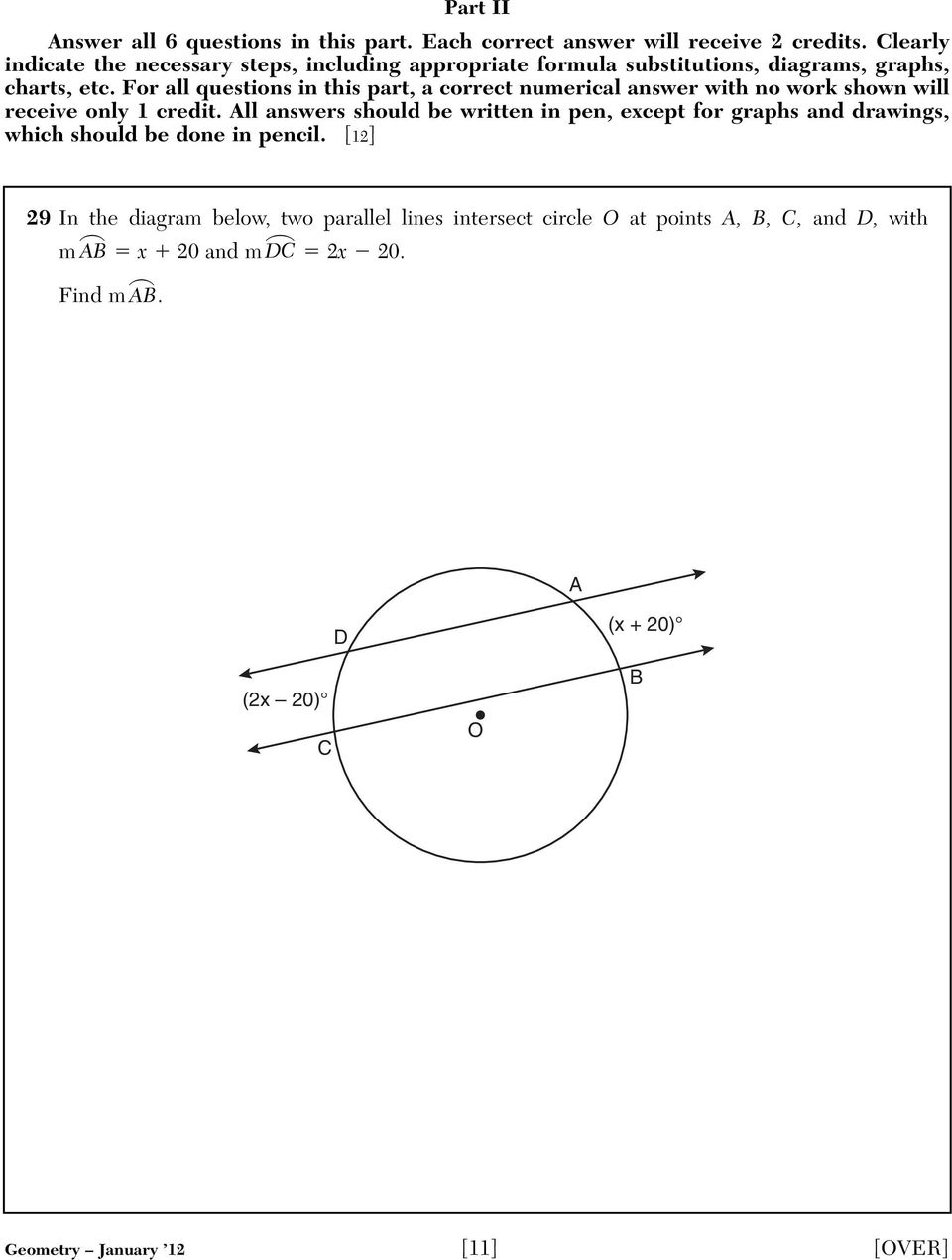 For all questions in this part, a correct numerical answer with no work shown will receive only 1 credit.