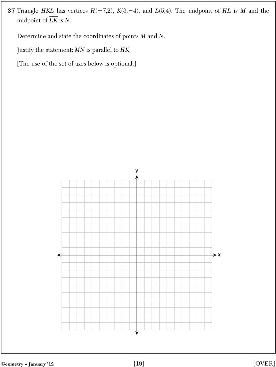 Determine and state the coordinates of points M and N.