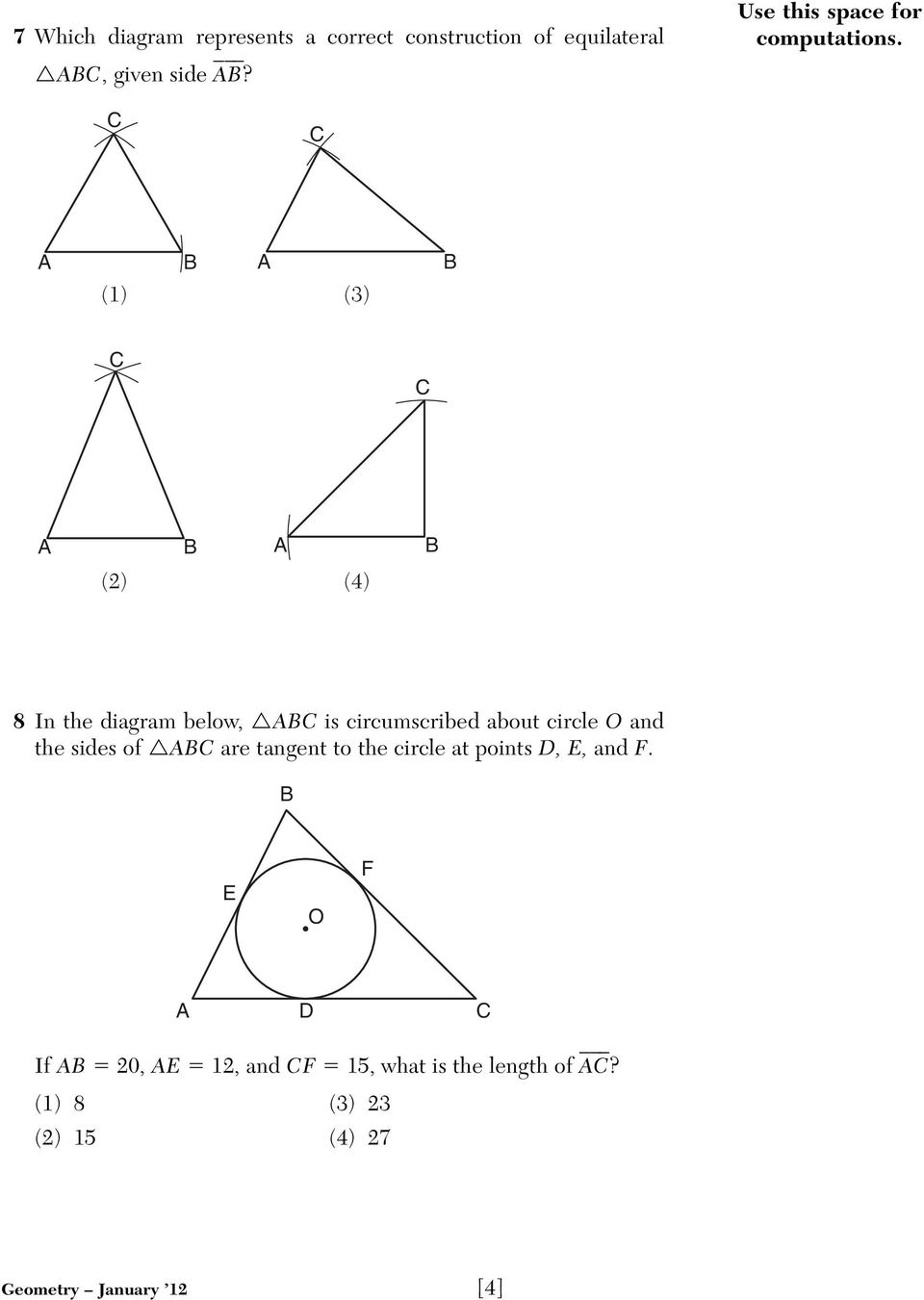 C C B B (1) (3) C C B B (2) (4) 8 In the diagram below, BC is circumscribed about circle O and