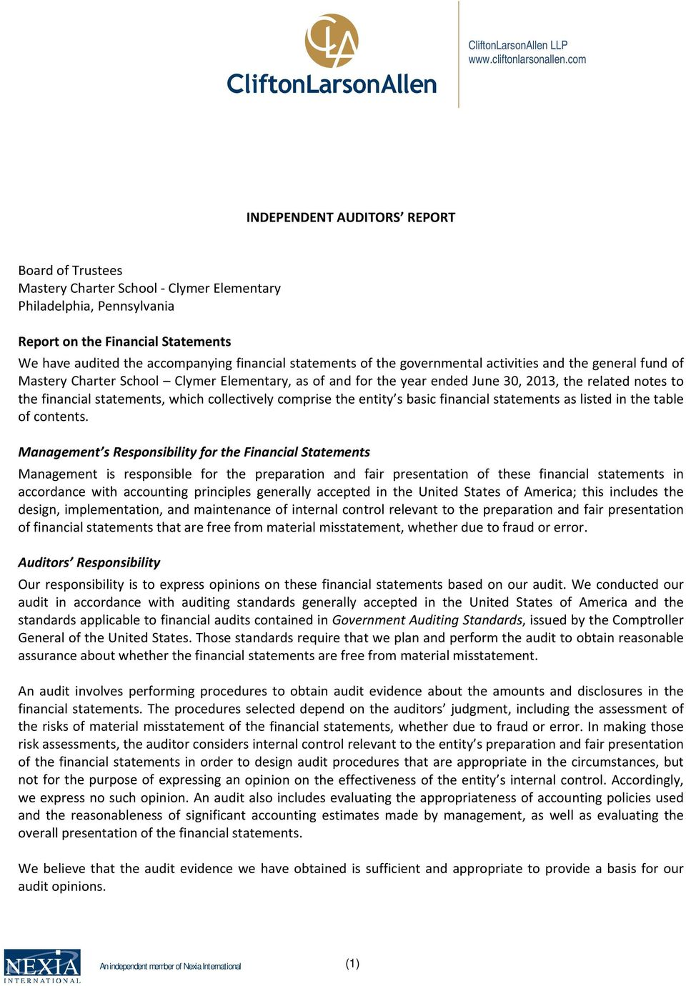 statements of the governmental activities and the general fund of Mastery Charter School Clymer Elementary, as of and for the year ended June 30, 2013, the related notes to the financial statements,