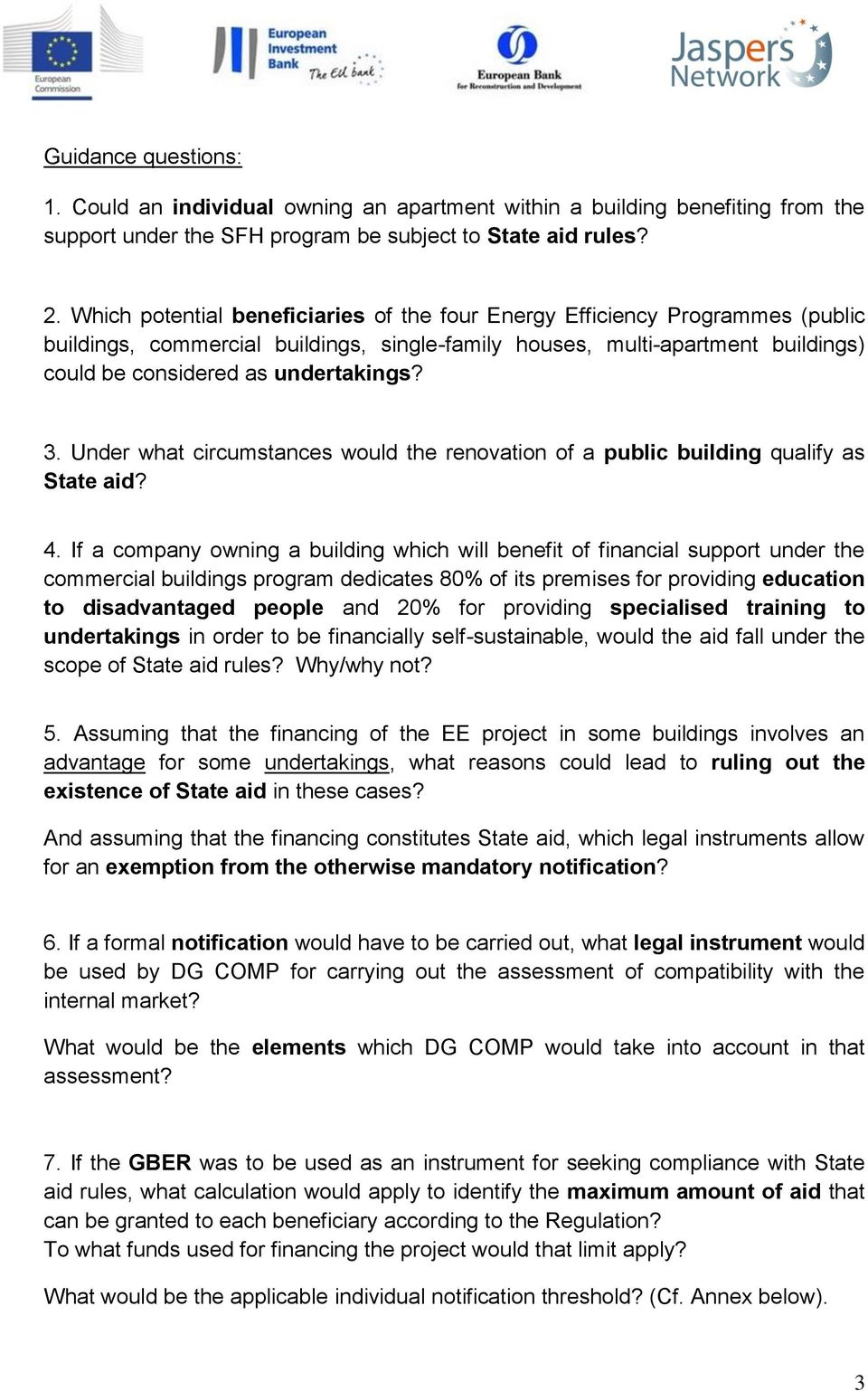 Under what circumstances would the renovation of a public building qualify as State aid? 4.