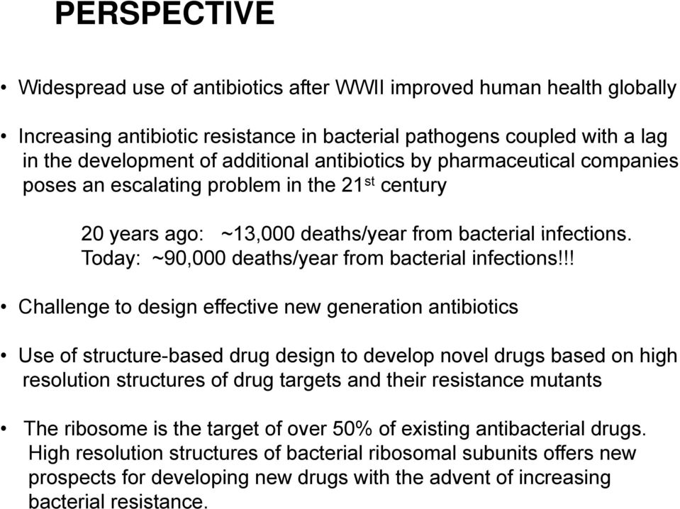 Today: ~90,000 deaths/year from bacterial infections!