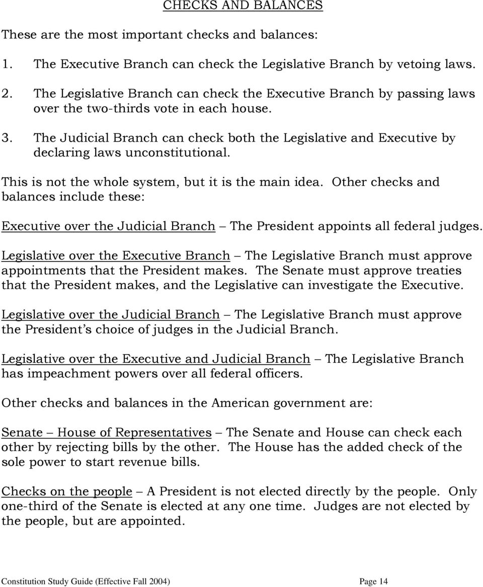 The Judicial Branch can check both the Legislative and Executive by declaring laws unconstitutional. This is not the whole system, but it is the main idea.