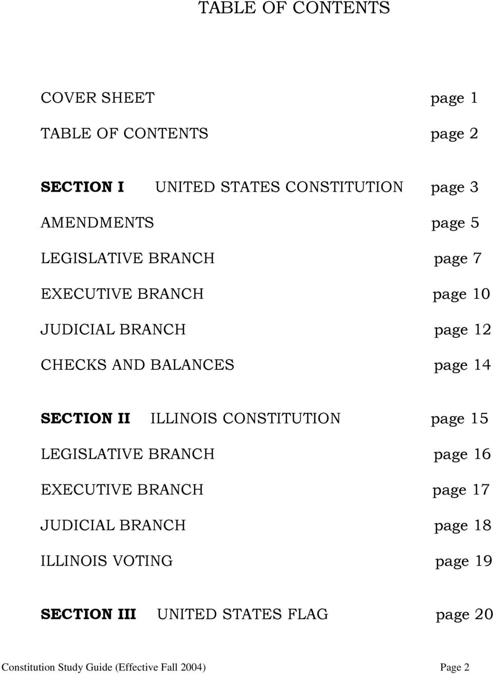 page 14 SECTION II ILLINOIS CONSTITUTION page 15 LEGISLATIVE BRANCH page 16 EXECUTIVE BRANCH page 17 JUDICIAL