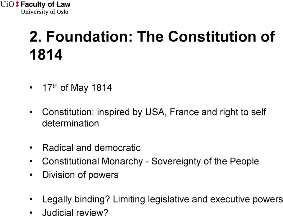 democratic Constitutional Monarchy - Sovereignty of the People Division of