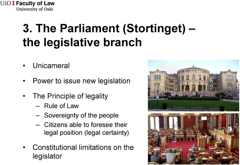Law Sovereignty of the people Citizens able to foresee their legal
