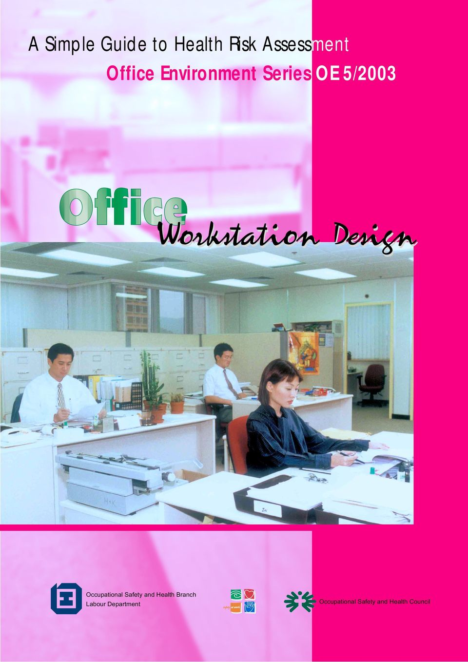 Occupational Safety and Health Branch
