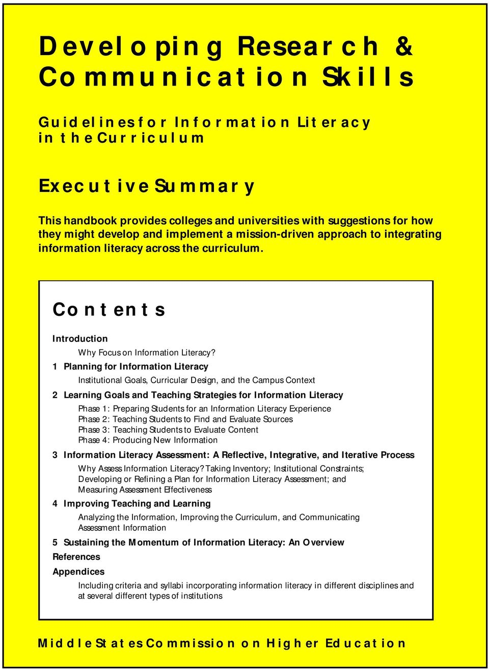 1 Planning for Information Literacy Institutional Goals, Curricular Design, and the Campus Context 2 Learning Goals and Teaching Strategies for Information Literacy Phase 1: Preparing Students for an