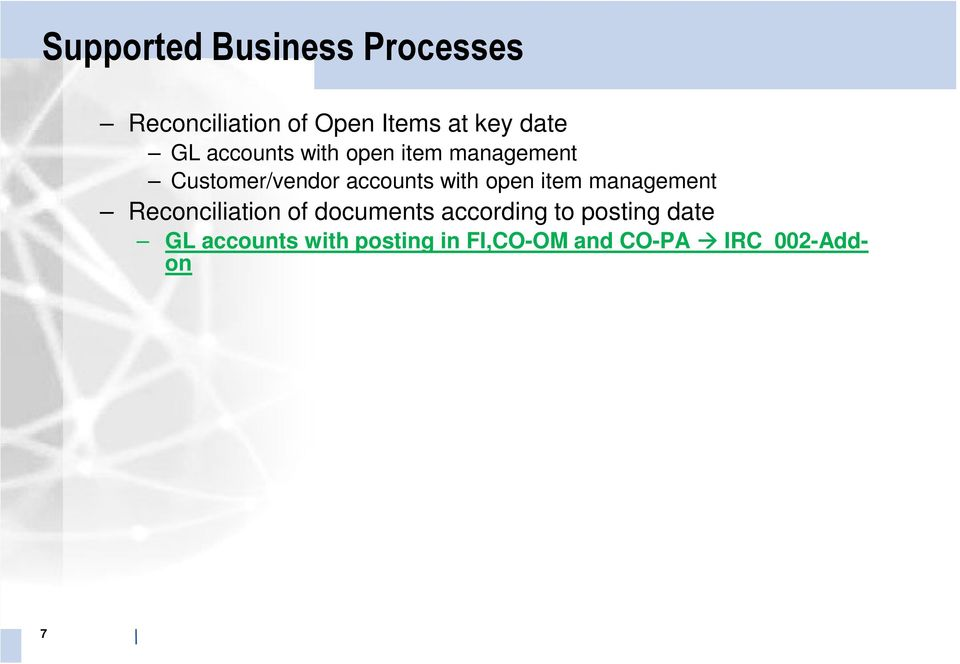 with open item management Reconciliation of documents according to