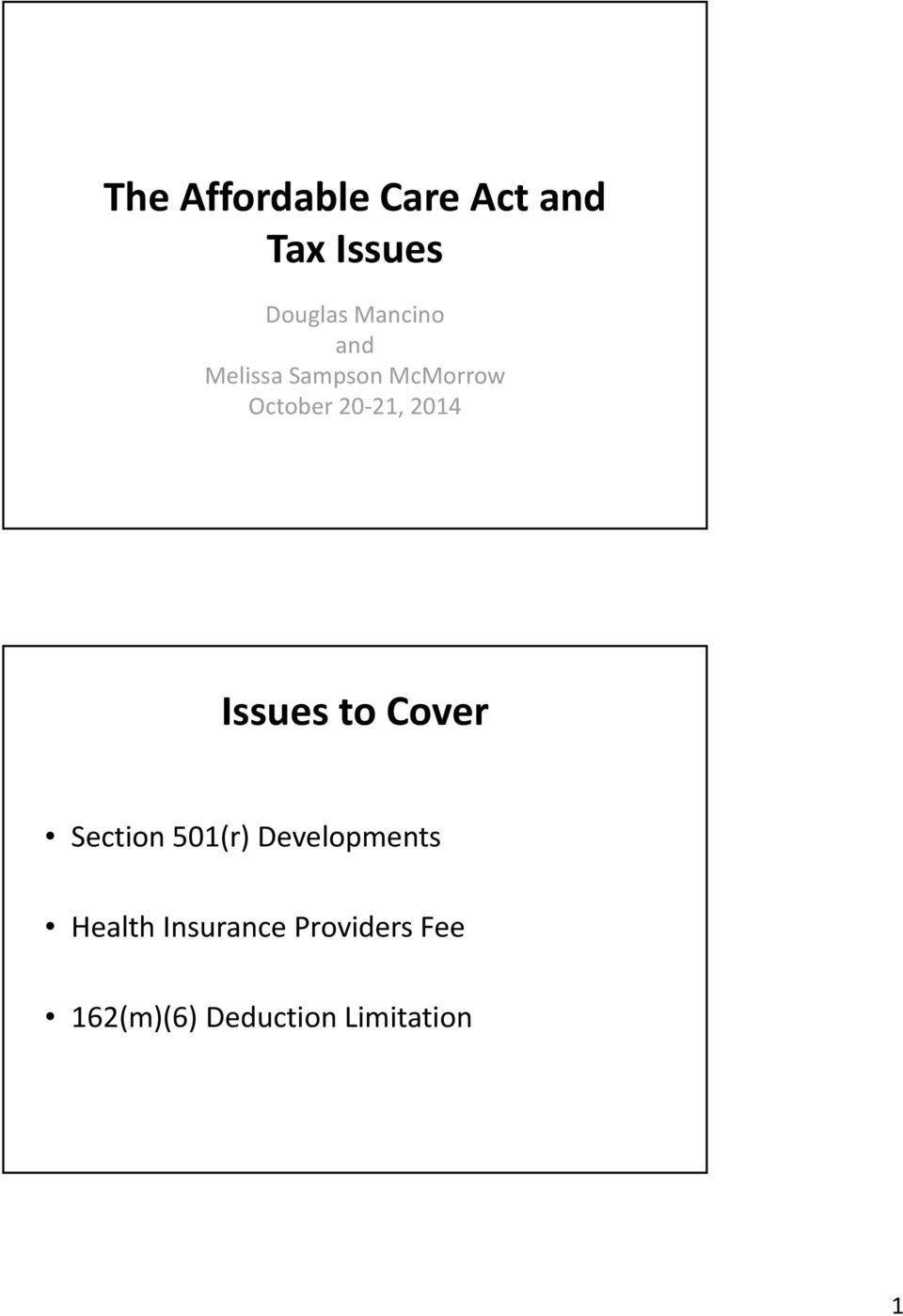 2014 Issues to Cover Section 501(r) Developments