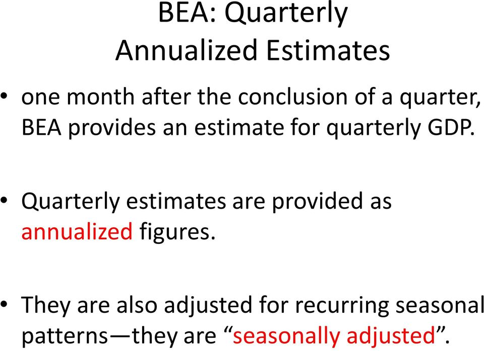 Quarterly estimates are provided as annualized figures.