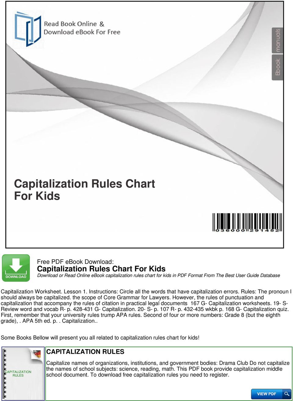 However, the rules of punctuation and capitalization that accompany the rules of citation in practical legal documents 167 G- worksheets. 19- S- Review word and vocab R- p. 428-431 G-. 20- S- p.